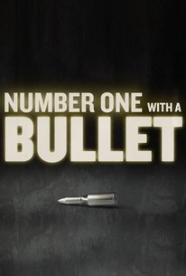 Number One With a Bullet