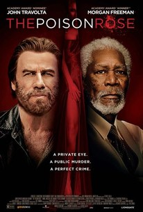 The Poison Rose (2019) - Rotten Tomatoes