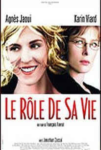 The Role of Her Life (Le Role de sa Vie)