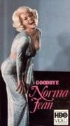 Goodbye, Norma Jean