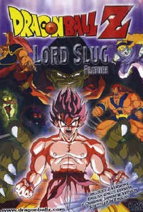 Doragon bôru Z 4: Super saiyajin da son Gokû (Dragon Ball Z: Lord Slug)