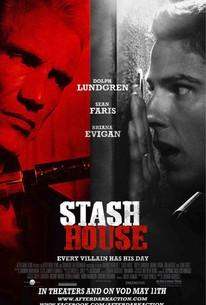 Stash House (2012) - Rotten Tomatoes