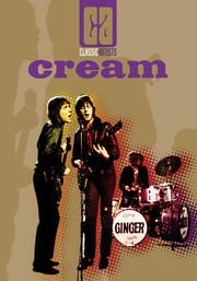 Cream: Classic Artists
