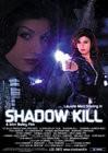 Shadow Kill