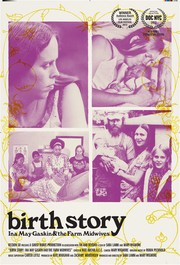 Birth Story: Ina May Gaskin and The Farm Midwives