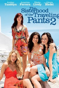Sisterhood Of The Traveling Pants Quotes About Friendship Glamorous The Sisterhood Of The Traveling Pants 2 2008  Rotten Tomatoes