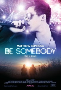 Be Somebody 2016 Rotten Tomatoes