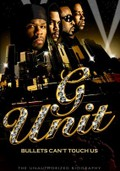 G-Unit: Bullets Can't Touch Us