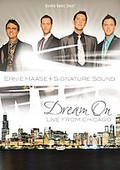 Ernie Haase and Signature Sound - Dream On: Live From Chicago