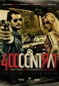 400 Contra 1 - Uma Hist�ria do Crime Organizado