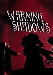 Schatten - Eine n�chtliche Halluzination (Warning Shadows: A Nocturnal Hallucination)