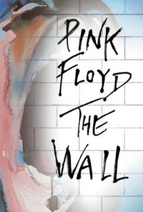 Pink Floyd - The Wall (1982) - Rotten Tomatoes