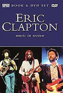Eric Clapton - Music in Review