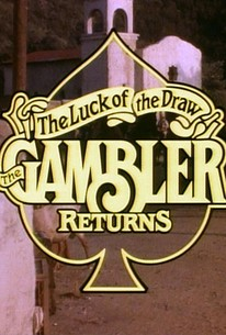 The Gambler Returns: The Luck of the Draw