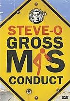 Steve-O - Gross Misconduct