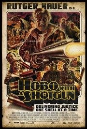 Hobo With a Shotgun