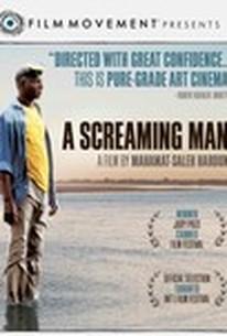 A Screaming Man