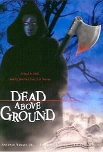 Dead Above Ground