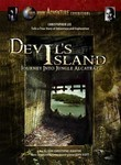 Devil's Island: Journey into Jungle Alcatraz