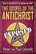 Gospel of the Antichrist: Exposed
