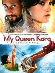 My Queen Karo