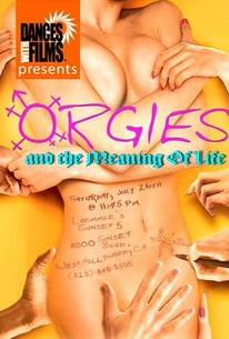 Orgies and the Meaning of Life