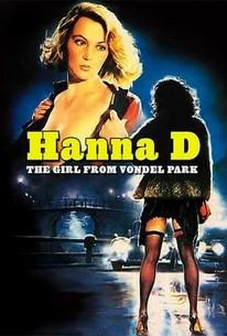 Hanna D. - La ragazza del Vondel Park (Hanna D: The Girl From Vondel Park)