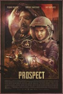 Prospect (2018) - Rotten Tomatoes
