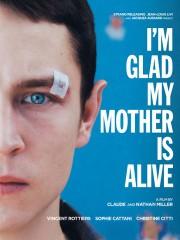 Je suis heureux que ma mère soit vivante