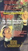 Viagem ao Princípio do Mundo (Journey to the Beginning of the World)(Voyage to the Beginning)