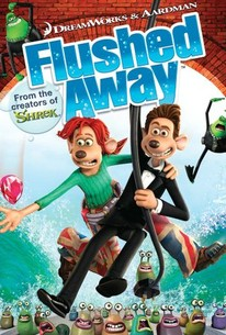Flushed Away (2006) - Rotten Tomatoes