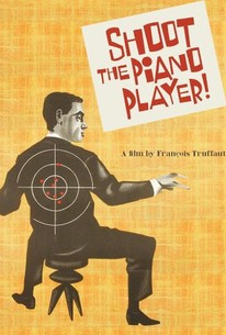 Shoot the Piano Player (Tirez sur le pianiste)