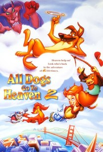 All Dogs Go To Heaven 2 1996 Rotten Tomatoes