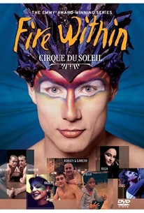 Cirque du Soleil - Fire Within