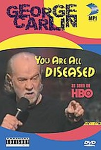 George Carlin - You are all Diseased