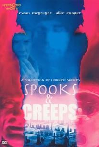 Spooks and Creeps