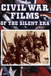 Civil War Films of the Silent Era
