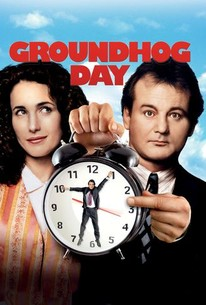 Groundhog Day (1993) - Rotten Tomatoes