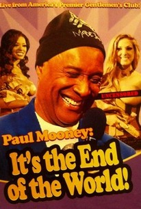 Paul Mooney: It's The End Of The World