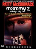 Mommy II: Mommy's Day