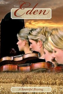 The Eden String Quartet: A Bountiful Blessing