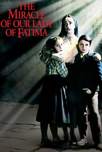 The Miracle of Our Lady of Fatima