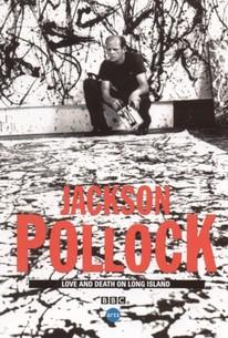 Jackson Pollock: Love & Death On Long Island