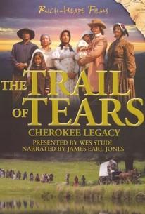 Trail of Tears: Cherokee Legacy