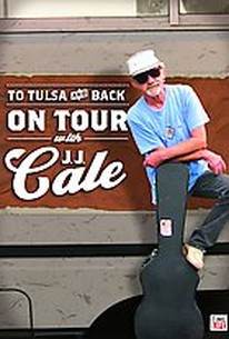 To Tulsa And Back - On Tour With JJ Cale