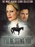 Mary Higgins Clark's 'I'll Be Seeing You'