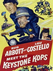 Abbott and Costello Meet the Keystone Kops