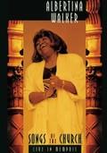 Albertina Walker: Songs of the Church: Live in Memphis