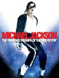 Michael Jackson: The Trial and Triumph of the King of Pop
