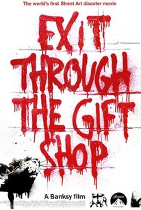 Exit Through The Gift Shop (2010) - Rotten Tomatoes